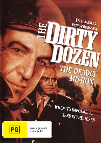 The Dirty Dozen The Deadly Mission